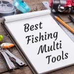 Best Fishing Multi Tools