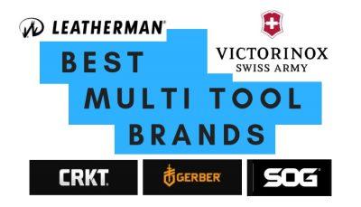 Best Multi Tool Brands
