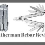 Leatherman Rebar Review - Best Value for Money Multi Tool?