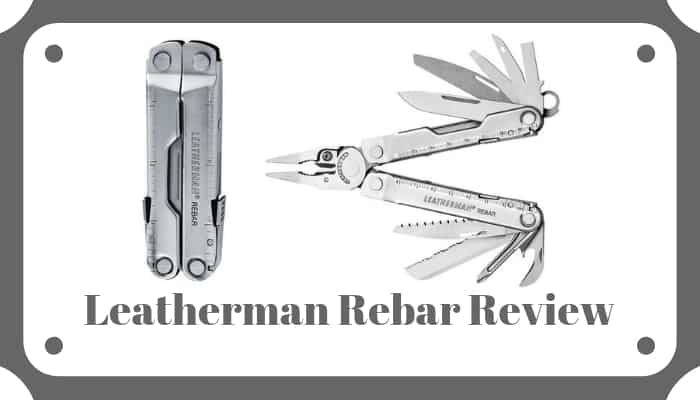 Leatherman Rebar Review