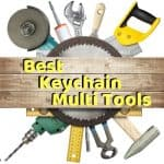 Best Keychain Multi Tools - Easy to Carry Gadgets