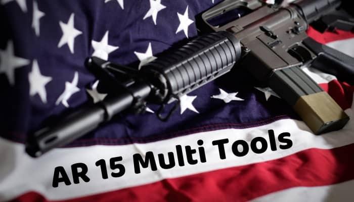 Best AR 15 Multi Tools