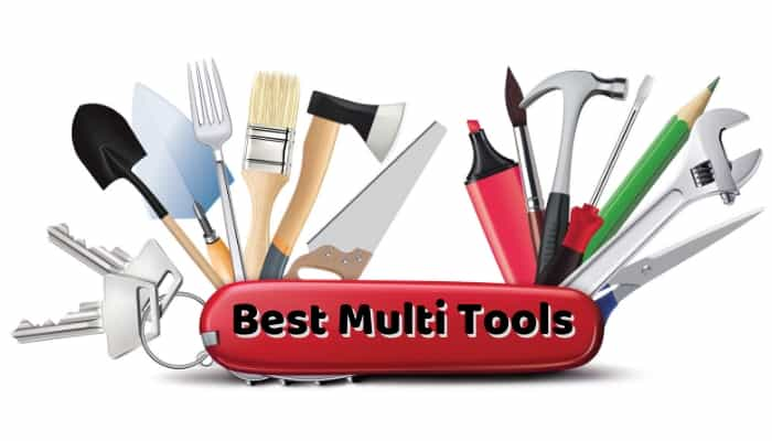 Best Multi Tools – What's the Best Multi Tool 2019