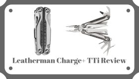 Leatherman Charge+ TTi Review – Titanium Frame & S30V Steel Blade