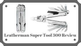 Leatherman Super Tool 300 Review – Better than the original multi-tool