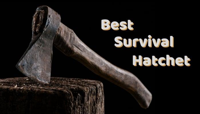 Best Survival Hatchet