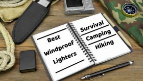 Best Windproof Lighter for Survival, Camping and Hiking