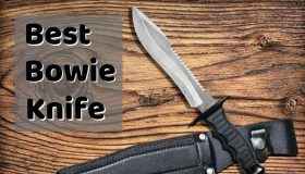 Best Bowie Knife for 2019 with Reviews – Great Fixed Blade Knives