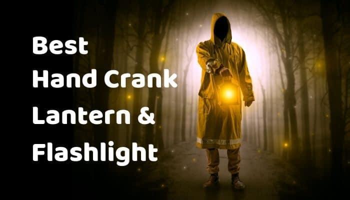 Best Hand Crank Lantern Flashlight