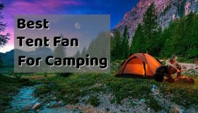Best Tent Fan for Camping – Portable Battery Powered Fans