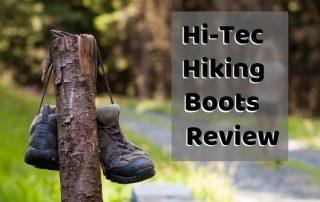 Hi-Tec Hiking Boots Review