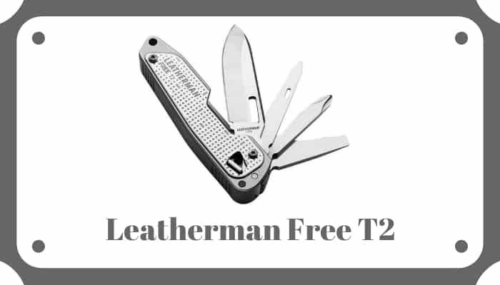 Leatherman Free T2 Review
